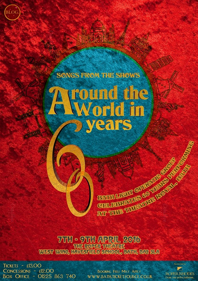 Bath Light Operatic Group - Around The World In 60 Years - Theatre Bath